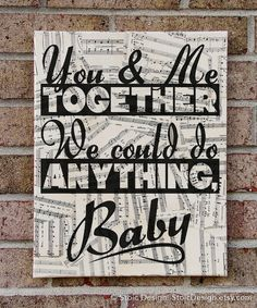 Dave Matthews Band : You & Me Together We Could Do Anything, Baby - Typography Art on Sheet Music - You and Me via Etsy