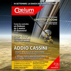 #CASSINI ADDIO il #15settembre l'ultimo estremo tuffo nell'atmosfera di #Saturno. Ripercorri con noi, attraverso le tante straordinarie immagini, le principali tappe e scoperte della NASA's Cassini Mission to Saturn È online COELUM Astronomia n. 214 di settembre, come sempre in formato digitale e gratuito, e tra le pagine di questo numero troverai anche:  ➜ Intervista a Umberto Guidoni: il futuro dell'esporazione spaziale ➜ Vent'anni fa la cometa #HaleBopp e molto altro ancora... Nasa, Movies, Movie Posters, Astronomy, Kites, Films, Film Poster, Cinema, Movie