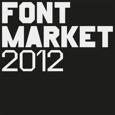 Font Market 2012 | Slanted - Typo Weblog und Magazin http://www.font-market.ch/