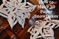 How to Make Giant 3D Paper Snowflakes - step by step instructions with photos.