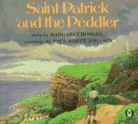 Saint Patrick and the Peddler  Read by Kathleen Pelley      Saint Patrick and the Peddler, story by Margaret Hodges and paintings by Paul Brett Johnson.    An Irish tale concerning a kindly peddler in Ballymena, an old porridge pot, and a visit from the spirit of St. Patrick.    Ages: Suitable for ages