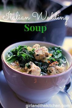 Wonderful Cold Weather Food!  Warming the heart and body! Italian Wedding Soup