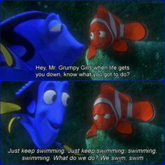Inspiring movie quotes from so called Childrens movies Photos) Tv Quotes, Wall Quotes, Dory Finding Nemo, Fun Facts About Yourself, Inspirational Movies, Favorite Movie Quotes, Keep Swimming, Movie Facts, Kid Movies
