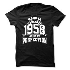 Made In 1958 Aged To Perfection T-Shirts, Hoodies. CHECK PRICE ==► https://www.sunfrog.com/LifeStyle/Made-In-1958--Aged-To-Perfection-5900131-Guys.html?id=41382