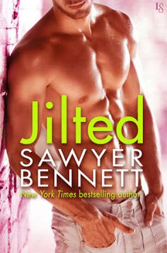 A Wine Lovers Book Blog / Books n Wine: ~**~ ARC Review: Jilted (Love Hurts #2) by Sawyer ... #SawyerBennett #Jilted #Contemporary #Romance #NetGalley #Books
