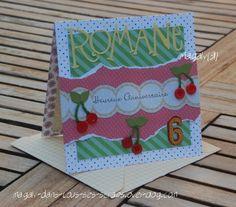 Cartes d'anniversaire pour fille réalisée par Magaly91