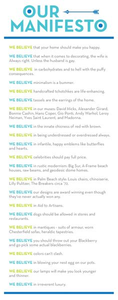 Jonathan Adler's manifesto - love his philosophy! Would be thrilled for him to decorate my entire home.