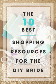 If you are planning a DIY wedding you need to read this list! These are the 10 best shopping resources for DIY wedding supplies from a DIY wedding pro!