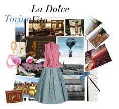 """""""La Dolce Vita: Trips to Torino"""" by cocodobard ❤ liked on Polyvore featuring Lena Hoschek, Charlotte Olympia and country"""