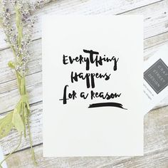 - Design - Details Hang this beautiful 'Everything happens for a reason' inspirational print on your walls ◦ Materials: Archival Paper, Ink, Love ◦ Made to order ◦ Frame is not included in the purchas Quote Posters, Sign Quotes, Quote Prints, True Quotes, Inspirational Quotes For Kids, Meaningful Quotes, Meaningful Gifts, Motivational Quotes, Made Up Words