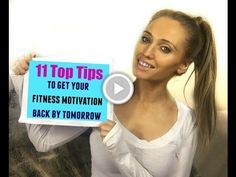 11 Top Tips To Get Your Fitness Motivation Back By Tomorrow (guaranteed)