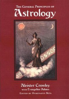 Aleister-Crowley-books---General-Principles-of-Astrology