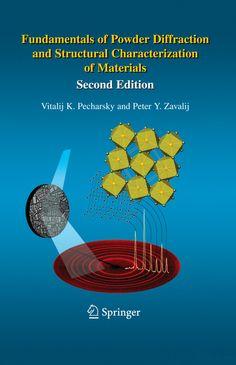 PECHARSKY, Vitalij K.; ZAVALIJ, Peter Y.. Fundamentals of powder diffraction and structural characterization of materials. 2 ed. Nova York: Springer, 2009. xxiii, 741 p. Inclui bibliografia (ao final de cada capítulo) e índice; il. tab. quad. graf.; 23x15cm. ISBN 0387095780.  Palavras-chave: RAIO X/Medição da Difração; PO/Propriedades ópticas; CRISTALOGRAFIA.  CDU 543.442.3 / P365f / 2 ed. / 2009