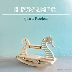 Hipocampo 3 in 1 Rocker on Behance - a rocking sea horse Diy Furniture Plans, Kids Furniture, Woodworking Toys, Woodworking Projects, Rocking Horse Plans, Rocking Horses, Kids Swing, Woodworking Inspiration, Cnc Projects