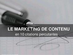 Le marketing de contenu en 10 citations percutantes