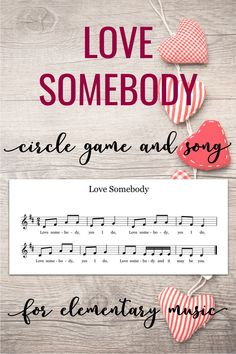 """Lesson ideas for the song and game """"Love Somebody"""". This circle game would work for several grade levels. You can also use the song to play on Orff instruments or other pitched percussion."""