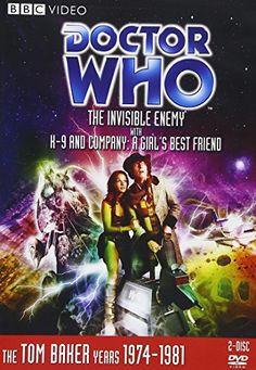 Doctor Who: The Invisible Enemy With K9 and Company: A Girl's Best Friend