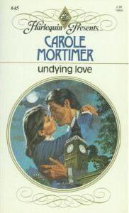 Undying Love by Carole Mortimer - book cover, description, publication history. Dog Training School, Dog Training Books, Used Books, Books To Read, My Books, Harlequin Romance Novels, Carole Mortimer, Undying Love, Romance Books