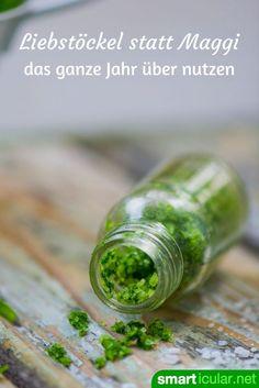 Vergiss künstliche Maggi-Fertigwürze in Flaschen - mit diesen Rezepten kannst du das feine Liebstöckel-Aroma konservieren und zum Würzen verwenden.