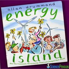 Picture Book Science Lesson: Wind Energy Energy Island is a cool story to start discussions about wind energy, renewable energy, and alternative energy with your students. Learn more about this great science picture book! Elementary Science, Science Classroom, Teaching Science, Science Activities, Science Ideas, Classroom Ideas, Primary Science, Kindergarten Science, Teaching Ideas