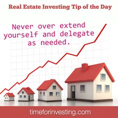 Real Estate Investing Tip: Never over extend yourself and delegate as needed. #realestate #realestateinvesting