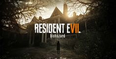 Resident Evil 7 : Retour vers l'horreur