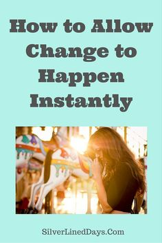 Perhaps you know of many ways to start moving yourself towards the change you want to see in your personal and professional life.   A lot of times, when we address an issue the same exact way we did in the past, it is not effective because we have evolved since the past so our frequency has changed. In order for the change we want to occur in our lives, we must not only be open to accepting it, but also receiving it.  Read on... http://silverlineddays.com/allow-change-happen-instantly…