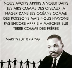 Martin Luther King, Comme Des Freres, Revolution, Quote Citation, Positive Inspiration, French Quotes, Positive Attitude, Sentences, Life Lessons