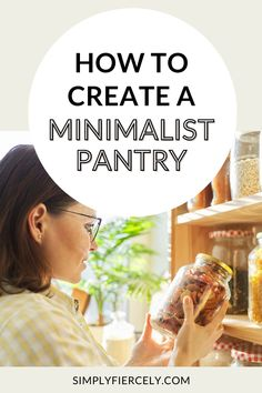 Have you ever considered creating a minimalist pantry for your kitchen? If so, here are some helpful tips from a Registered Dietitian and minimalist! You'll find out the benefits of a minimalist pantry, how to create a minimalist pantry and there's also a list of minimalist pantry staples! Everything you need to start practising minimalism in the kitchen.