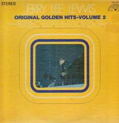 jerry lee lewis albums on sun records reissues   Jerry Lee Lewis - Original Golden Hits - Volume 2