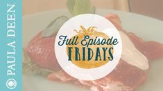 Paula's Favorite Brunch Recipes - Paula Deen's Home Cooking - Full Episode