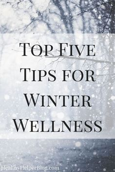 Top Five Tips for Winter Wellness…Your go-to guide for staying healthy, happy, and flu-free during the winter months! The lesser known tips and tricks for staving off cold season and keeping well thru the holidays.RenewLifeProbiotics AD Get the tips here-> http://healthyhelperblog.com/top-five-tips-for-winter-wellness/