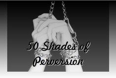 50_Shades_of_Perversion