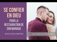 Confié toi en Dieu pour la  restauration de ton mariage