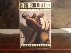Love books - In The Skin Of A Lion by Michael Ondaatje (Blending real and imagined history of Toronto in the 1920s and 1930s, this amazing book leads us into the harsh world of labour and into the deep magical theatre of the human heart.)