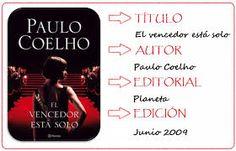 """""""El vencedor está solo"""", Paulo Coelho. Ficción contemporánea"""