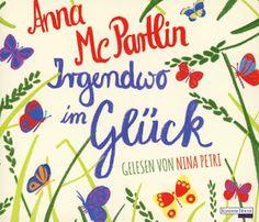 Lesendes Katzenpersonal: [Hörbuch-Rezension] Anna McPartlin - Irgendwo im G...