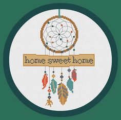 Modern dreamcatcher cross stitch pattern home sweet home. The pattern comes as a PDF file that youll will be able to download immediately after purchase. In addition the PDF files are available in you Etsy account, under My Account and then Purchase after payment has been cleared. You get