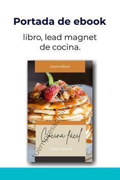 Diseño de portada para ebook o lead magnet o libro de cocina Cocina Natural, Bread, Food, Cover Design, Book, Cover Pages, Brot, Essen, Baking