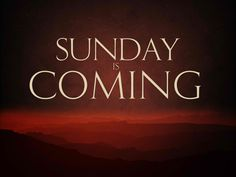 sunday-is-coming