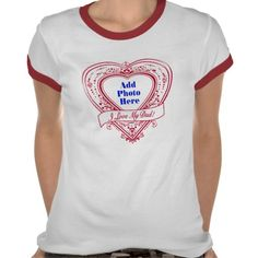I Love My Dad! Photo Red Hearts Shirt    Add your favorite photo to this design!    *This design is available on t-shirts, hats, mugs, buttons, key chains and much more*