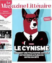 Le magazine littéraire n° 541 - mars. Extraits de sommaire : Actualités culturelles générale. Dossier sur le cynisme au fil du temps. Portraits et interviews d'auteurs.