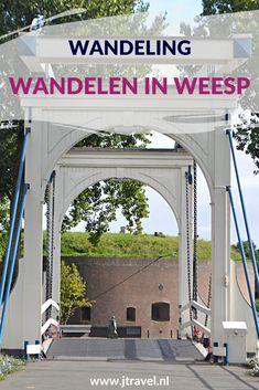 Ik maakte een wandeling door vestingstad Weesp. Mijn belevenissen en mijn route lees je in dit artikel. Loop je mee? #weesp #vestingstad #wandelen #hiken #jtravel #jtravelblog