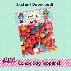 L.O.L Surprise Theme: – CANDY BAG TOPPERS *This is a PRINTABLE L.O.L Surprise CANDY BAG TOPPERS (2.5x 6.5) *You can download a printable PDF file with (2) Candy Bag Toppers once the payment is made. *Colors may vary between screen and printed product. *No physical items will be