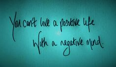 Positive and Negative Mind. Quote