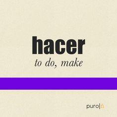 <b>Hacer</b>