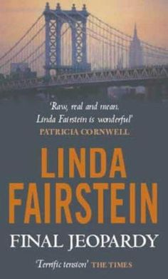 Final Jeopardy is the first of 15 (soon to be 16) books in Linda Fairstein's Alexandra Cooper series.