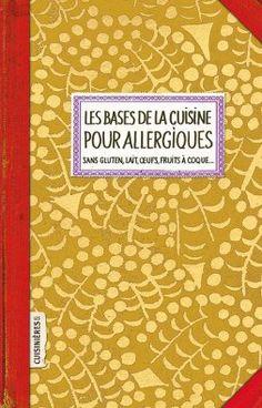 Bases pour allergiques - Sobbollire - Les Cuisinières