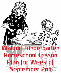 Our Waldorf kindergarten homeschool lesson plan for the week of September 2. Join is every week to share seasonal poetry, songs, stories, crafts, and more.