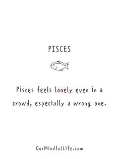 36 Pisces Quotes That Tell The Truth Of Pisces Personalities